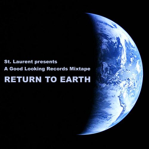 st. laurent return to earth mixtape